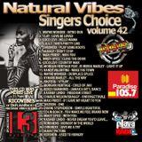 NATURAL VIBES SINGERS CHOICE VOL. 42