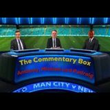 The Commentary Box - Season 17/18 - Episode 3