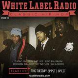 White Label Radio Ep. 198