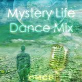 Mystery Life Dance Mix