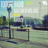 Texture Radio 30-06-16 Nico Juice (Mo'Juice) guest mix at urgent.fm