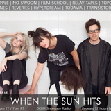 When The Sun Hits #121 on DKFM
