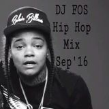 DJ FOS Hip Hop / RnB Mix SEP 2016 (Rick Ross, Young M.A., Ty $ Sign, Lil Uzi Vert, Post Malone)