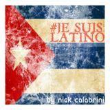 #JESUISLATINO (Reggaeton Urbano Session By Nick Calabrini)