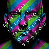 Sven Vath- The Sound Of The 16th Season CD1