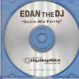 Edan the DJ - Quick-Mix Party (2002)