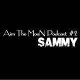 ATM Podcast #2 - Sammy