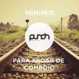 Minimix Punch - Para andar de comboio