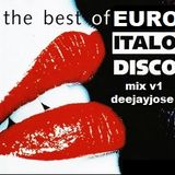 Best of EuroItalo Disco Mix v1 by DeeJayJose