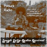 Tough Tulip Audio Revival -- 7/2/12 -- Potluck Radio (inTRAFFiKradio)