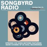 SongByrd Radio - Episode 9 - Kevin Coombe of DC Soul Recordings