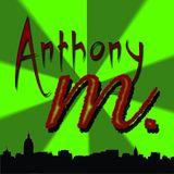 D.J. Anthony M. / Short Mix...October, 2014