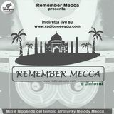 Remember Mecca & dintorni #01
