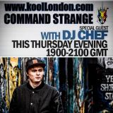 DJ CHEF & COMMAND STRANGE-KOOL LONDON 17-03-16