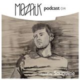 Mozaik Podcast 014 by Soundline