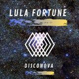 Lula Fortune - Disconova