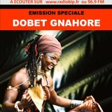 #32-Emission Speciale-DOBET GNAHORE (Ivory Coast)