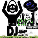 Dj Clau - Un SeT MAI Etno Rap 2k14