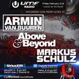 UMF Radio 251 - Armin van Buuren, Above & Beyond, Markus Schulz