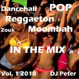 Pop R-Ton Reggeae M-ton Zouk IN THE MIX 1 2018