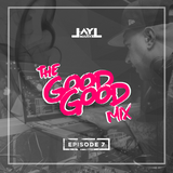The Good Good Ep 7 - Summer Warm Up 2017