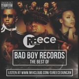 @DJReeceDuncan - Best Of Bad Boy Records