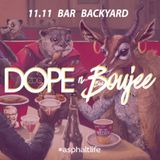 Dope Zoo - Dope n Boujee 11.11@Backyard