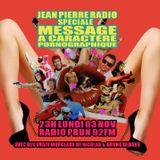 JeanPierreRadio Spéciale Message à caractère pornographique