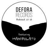 DEFORA RECORDS PODCAST 10 feat. MANIPOLATO