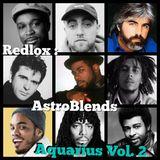 REDLOX - AstroBlends: Aquarius Vol. 2 ~ 02.07.19 (live mix)