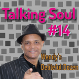 Talking Soul #14 with Mike Adams - The Wendy Costin Deliteful Dozen