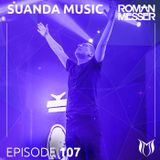 Roman Messer - Suanda Music 107