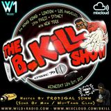 The B-Kill Show Ep 79 - French Rax On Wax