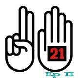 21 @ 7 (Ep 002)