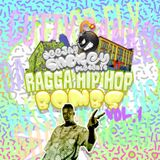 DJ Smokey's Ragga Hip Hop Bombs Vol. 1