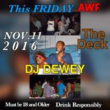 DJ DEWEY @ THE DECK NOV. 11 2016 MIX. 2