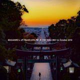MASAHIRO x JP.TRAVELERS.PIC IN THE TANU MIX 1st October 2018