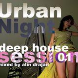 Urban Night Deep House Session 001 mixed by Alin Drajan