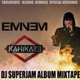 Eminem - Kamikaze  (DJ Superjam  Mixtape) Clean