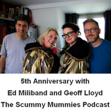Episode 131: 5th Anniversary with Ed Miliband and Geoff Lloyd