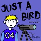 JUST A BIRD PODCAST APRIL 2016