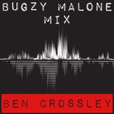 Bugzy Malone Mix | Tweet Me @CrossleyUK