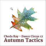 Dance Circus 12 - Autumn Tactics