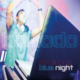 KOMODO - CHERRY BLUE NIGHT