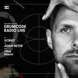 DCR402 - Drumcode Radio Live - Adam Beyer live from Resistance at Ultra, Miami