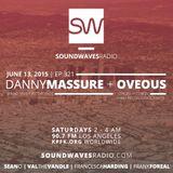 Episode 321 - Danny Massure & Oveus - June 13, 2015