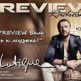PREVIEW Radioshow By DJ Lutique on KISS FM Ukraine p.166