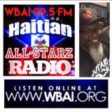 HAITIAN ALL-STARZ RADIO - WBAI - EPISODE #57 - 9-20-17 - HOSTED BY DJ HARD HITTIN HARRY