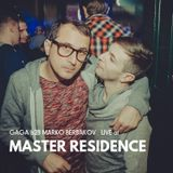 Gaga b2b Marko Berbakov - Live at Master Residence 01-11-16