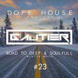Gautier - Dope House #23